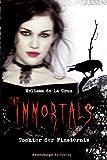 'The Immortals 1: Tochter der Finsternis' von Melissa de la Cruz