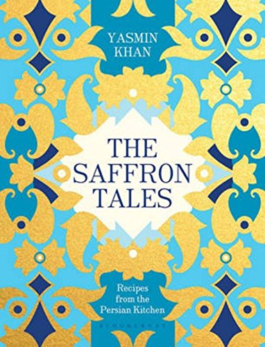 the-saffron-tales-recipes-from-the-persian-kitchen