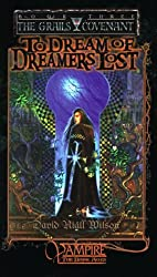 To Dream of Dreamers Lost (Grails Covenant) by David Niall Wilson (1998-09-25)