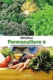 Perma-culture : Tome 2