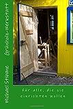 Grünholz-Werkstatt: für alle, die sie einrichten wollen