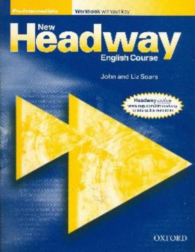 New Headway: Pre-intermediate: Workbook (without Key)