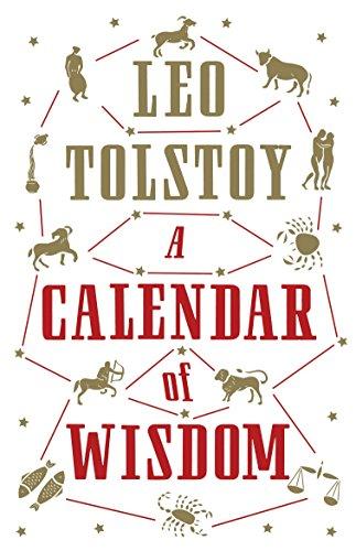 A Calendar of Wisdom: Leo Tolstoy