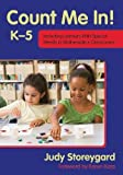 Count Me In! K-5: Including Learners with Special Needs in Mathematics Classrooms
