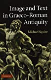 Image and Text in Graeco-Roman Antiquity