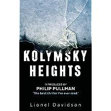 Kolymsky Heights by Lionel Davidson (2016-09-08)