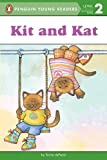 Kit and Kat (Penguin Young Readers, Level 2) (English Edition)