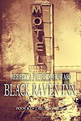 Black Raven Inn: A Paranormal Mystery: Volume 6 (Taryn's Camera) by Rebecca Patrick-Howard (2016-04-05)