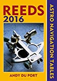 Reeds Astro-Navigation Tables 2016