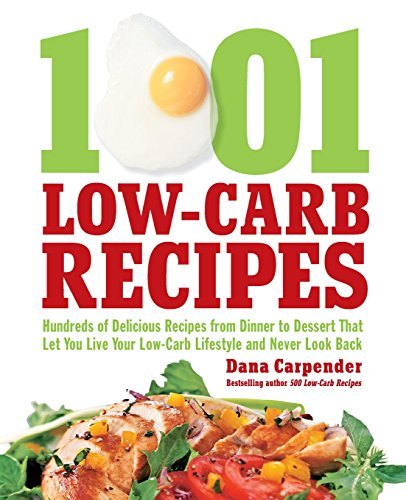 Download free pdf 1001 low carb recipes recipes that let you eat 1001 low carb recipes recipes that let you eat all of the foods you love and have your low carb diet by dana carpender read online forumfinder Images