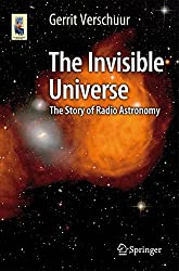 The Invisible Universe: The Story of Radio Astronomy (Astronomers' Universe)