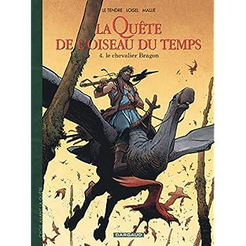 La Quête de l'Oiseau du Temps  - Avant la Quête - tome 4 - Le Chevalier Bragon (4)