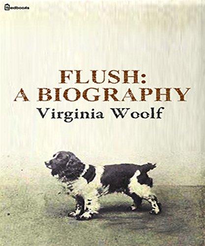Flush: A Biography (Illustrated) (English Edition)