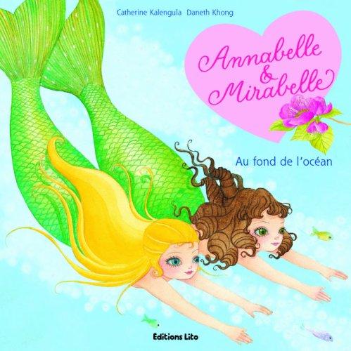 Annabelle et Mirabelle : Au Fond des Océans