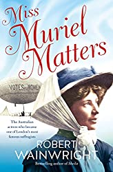 Miss Muriel Matters: The Australian actress who became one of London's most famous suffragists