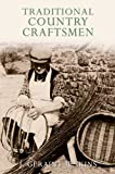Traditional Country Craftsmen by J.Geraint Jenkins (2009-08-06)