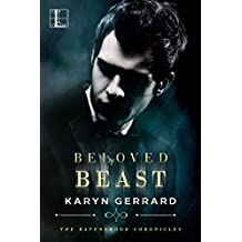 Beloved Beast (The Ravenswood Chronicles Book 2)