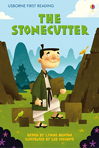 The stonecutter : a folktale from Japan