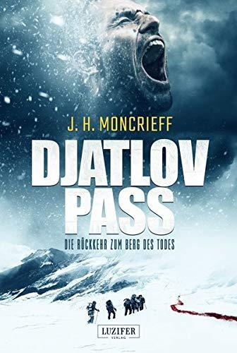 DJATLOV PASS – Die Rückkehr zum Berg des Todes: Horror-Thriller