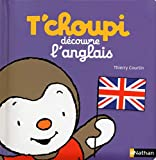T'choupi découvre l'anglais - Dès 2 ans