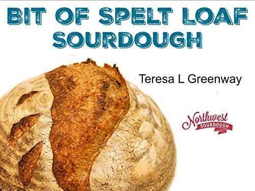 Bread - Sourdough Bread Baking