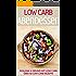 Low Carb Abendessen: Über 60 Low Carb Rezepte - Gesund & schlank mit Low Carb