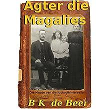 Agter die Magalies, Deel 2:: Die Mense van die Krokodilriviervallei (Afrikaans Edition)