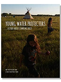 Young Water Protectors: A Story About Standing Rock por Aslan Tudor epub