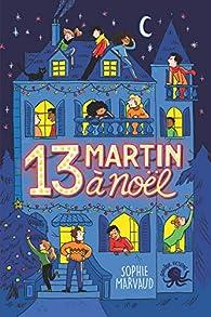 13 Martin à Noël par Sophie Marvaud