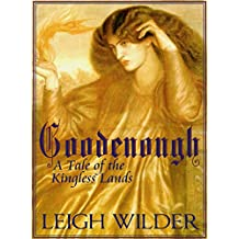 Goodenough (A Tale of the Kingless Lands)
