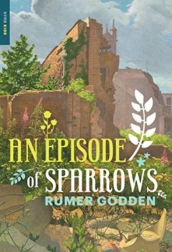 An Episode of Sparrows (New York Review Children's Collection) (English Edition)