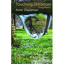 [(Touching Distances - Diary Poems)] [ By (author) Anne Cluysenaar ] [February, 2014]