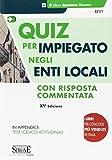 Scarica Libro Quiz per impiegato negli enti locali (PDF,EPUB,MOBI) Online Italiano Gratis