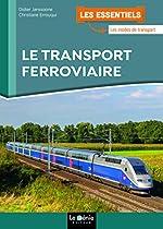 Le transport ferroviaire de Didier Janssoone