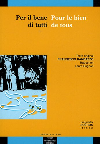Pour le bien de tous : Edition bilingue français-italien
