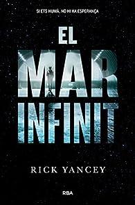 El mar infinit: La cinquena onada II par Rick Yancey