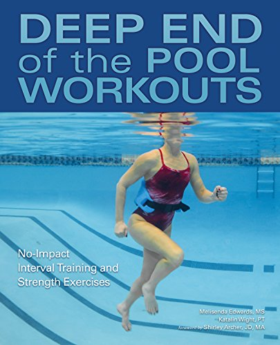 Deep End-pools (Deep End of the Pool Workouts: No-Impact Interval Training and Strength Exercises)