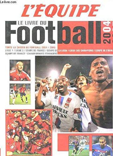 2005, le livre de l'année : Un an de reportages des journalistes de L'Équipe