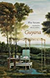 Guyana by Elise Turcotte (2014-06-03)