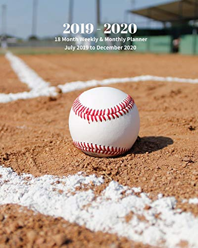 2019 - 2020 | 18 Month Weekly & Monthly Planner July 2019 to December 2020: Ball on Baseball Field Softball Recreation Vol 10 Monthly Calendar with ... Holidays- Calendar in Review/Notes 8 x 10 in. -