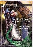 Gandalfs Kampf auf der Brücke in den Minen von Moria