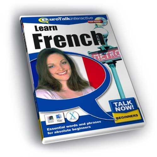 Talk Now! Learn French. CD-ROM: Essential Words and Phrases for Absolute Beginners by EuroTalk...