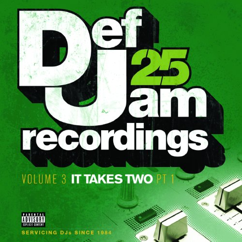 Def Jam 25: Volume 3 - It Take...