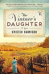 Vintner's Daughter: A Novel by Kristen Harnisch (2014-08-05)