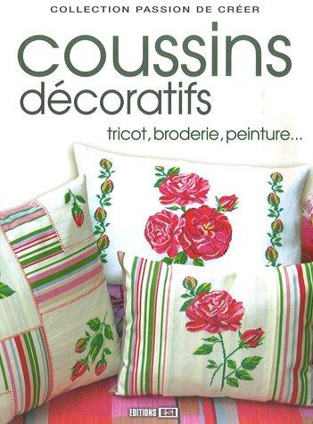 Coussins décoratifs : Tricot, broderie, peinture.