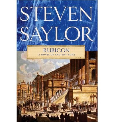 [(Rubicon)] [by: Steven Saylor]