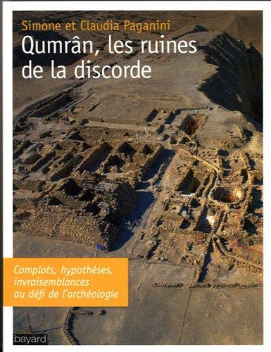 Qumrân, les ruines de la discorde par Simone Paganini, Claudia Paganini