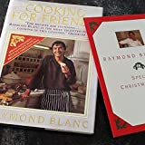 Cooking for Friends by Raymond Blanc (1993-09-09)