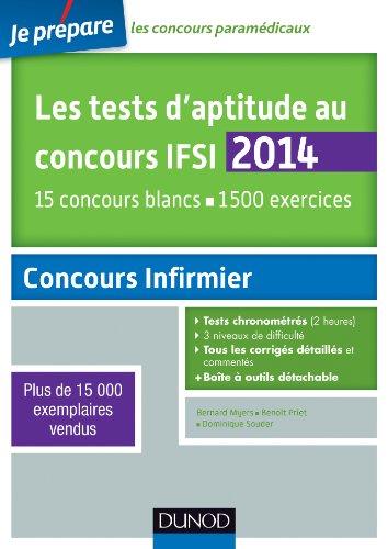 Les tests d'aptitude au concours IFSI 2014 - 4e éd. - 15 concours blancs. 1500 exercices