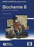 MEDI-LEARN Skriptenreihe: Biochemie 6